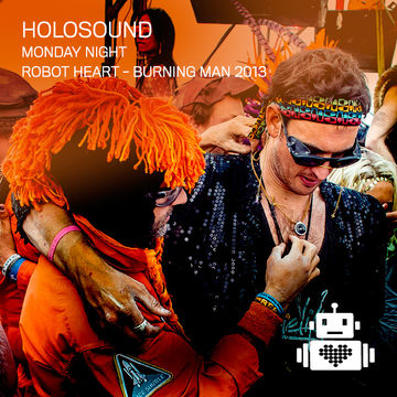 2013-08-26 - Holosound @ Robot Heart, Burning Man.jpg