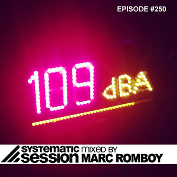 2014-04-27 - Marc Romboy - Systematic Session 250, Proton Radio.jpg