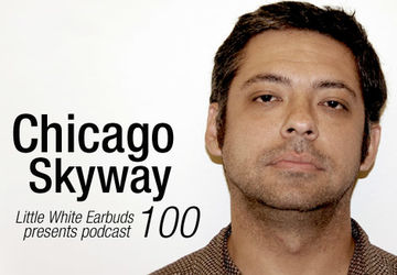 2011-10-03 - Chicago Skyway - LWE Podcast 100.jpg