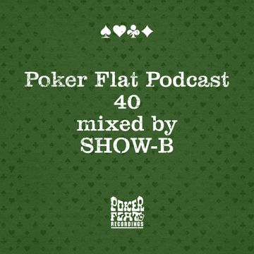 2014-05-09 - Show-B - Poker Flat Podcast 40.jpg