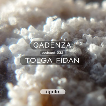 2012-09-12 - Tolga Fidan - Cadenza Podcast 032 - Cycle.jpg