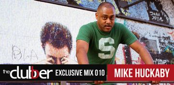 2013-09-11 - Mike Huckaby - The Clubber Mix 10.jpg