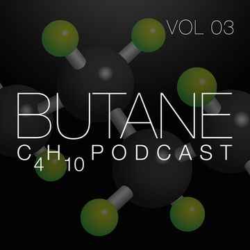 2014-12-09 - Butane - C4H10 Podcast Volume 03.jpg
