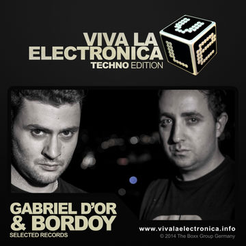2014-05-20 - Gabriel D'Or & Bordoy - Viva La Electronica Techno Edition.jpg