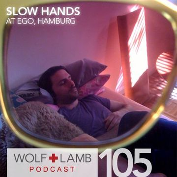 2010-11-18 - Slow Hands - Wolf + Lamb Podcast (WLP105).jpg