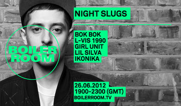 2012-06-26 - Boiler Room X Night Slugs.jpg