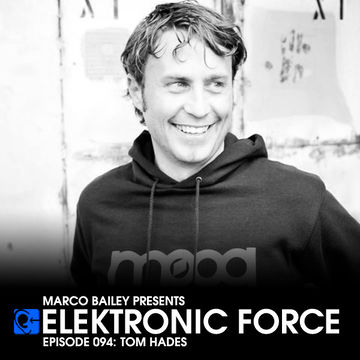 2012-09-27 - Tom Hades - Elektronic Force Podcast 094.jpg