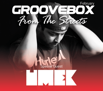 2014-02-01 - Groovebox, Umek (Elrow) - From The Streets.png