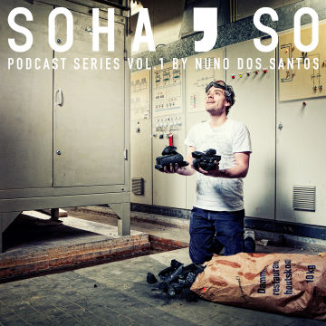 2014-03-13 - Nuno dos Santos - SoHaSo Podcast Series Vol.1.jpg