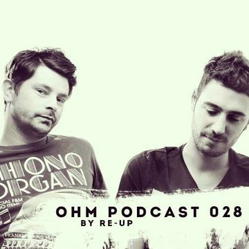 2014-02-28 - Re-UP - Ohm Podcast 028.jpg