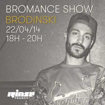 2014-04-22 - Brodinski - Bromance & Friends, Rinse FM France.jpg