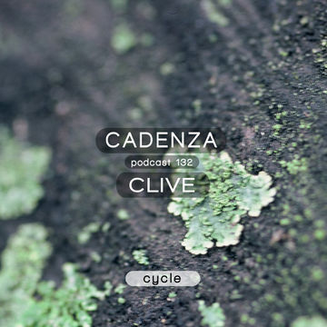 2014-09-05 - CLiVe - Cadenza Podcast 132 - Cycle.jpg