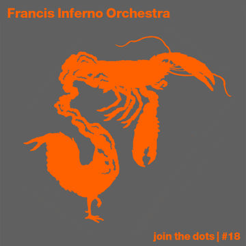 2011-09-01 - Francis Inferno Orchestra - Join The Dots Podcast 18.jpg