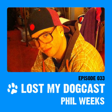 2011-10-07 - Strakes, Phil Weeks - Lost My Dogcast 33.jpg