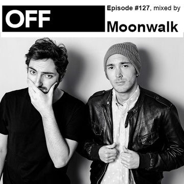 2014-02-20 - Moonwalk - OFF Recordings Podcast 127.jpg