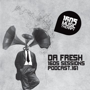 2014-05-09 - Da Fresh - 1605 Podcast 161.jpg