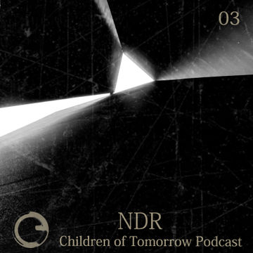 2014-07-22 - NDR - Children Of Tomorrow Podcast 03 (Part 1).jpg