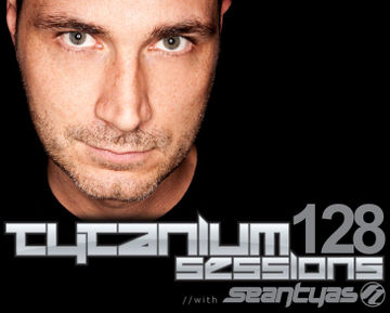 2012-01-09 - Sean Tyas - Tytanium Sessions 128.jpg
