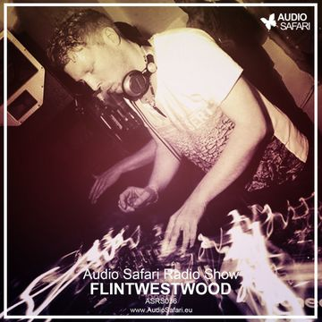 2015-04-14 - Flint Westwood - Audio Safari Radio Show 036.jpg