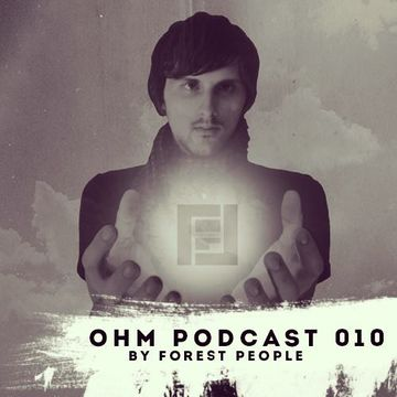 2013-10-12 - Forest People - Ohm Podcast 010.jpg