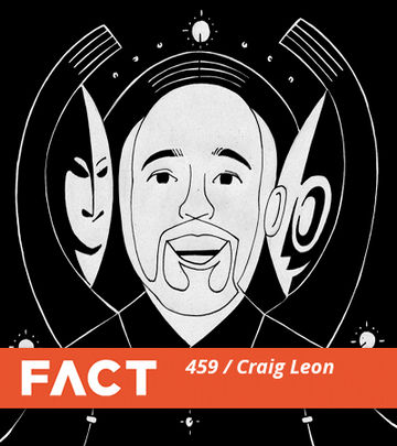 2014-09-08 - Craig Leon - FACT Mix 459.jpg