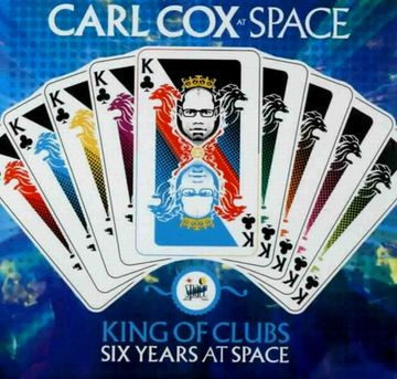2007 - Carl Cox - King of Clubs (Space Club, Ibiza ).jpg