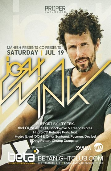 2014-07-19 - Josh Wink @ Beta Nightclub.jpg