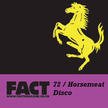 2009-08-07 - Horse Meat Disco - FACT Mix 72.jpg