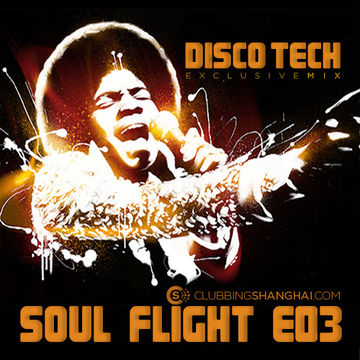 2013-04-17 - Disco Tech - Soul Flight E03.jpg