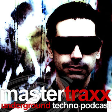 2013-05-26 - Patrick DSP - Mastertraxx Techno Podcast.jpg