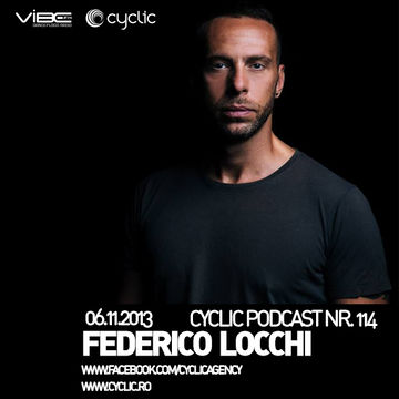 2013-11-06 - Federico Locchi - Cyclic Podcast 114.jpg