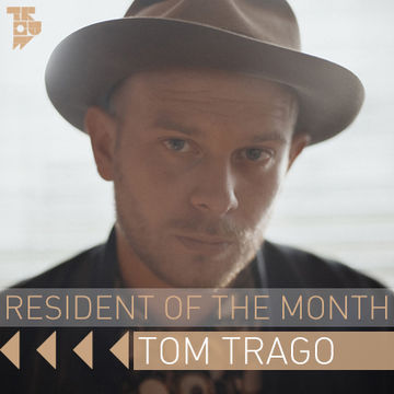 2013-10-25 - Tom Trago - Trouw Dinner Mix (Resident Of The Month Podcast).jpg