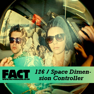 2010-02-22 - Space Dimension Controller - FACT Mix 126.jpg