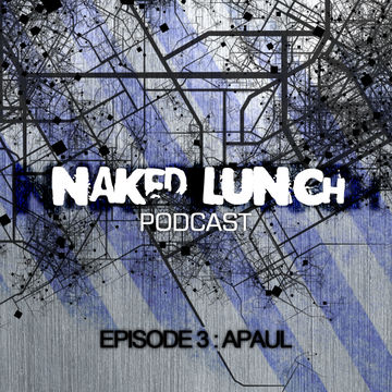 2012-03-01 - A.Paul - Naked Lunch Podcast 003.jpg
