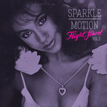 2013-05-16 - Sparkle Motion - Flight School Vol.3.jpg
