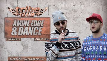 2013-08-31 - Amine Edge & DANCE @ Tribe Club.jpg