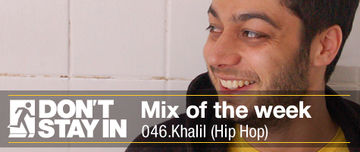 2010-08-03 - Khalil - Don't Stay In Mix Of The Week 046.jpg