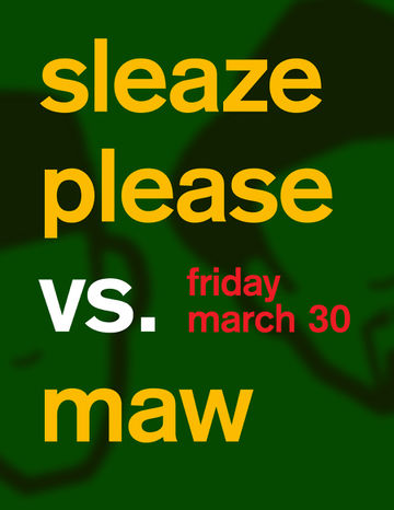 2012-03-30 - Sleaze Please vs MAW, Underground Wonder Bar.jpg