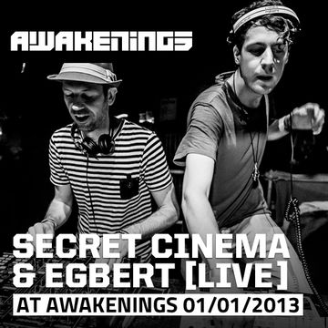 2013-01-01 - Secret Cinema & Egbert (Live) @ Awakenings - New Years Special, Gashouder.jpg