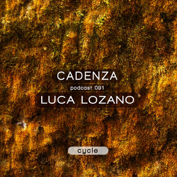 2013-11-20 - Luca Lozano - Cadenza Podcast 091 - Cycle.jpg