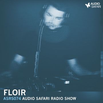 2016-07-26 - Floir - Audio Safari Radio Show 074.jpg
