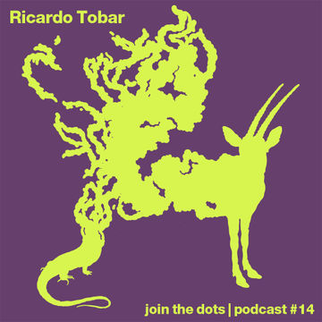 2011-05-05 - Ricardo Tobar - Join The Dots Podcast 14.jpg