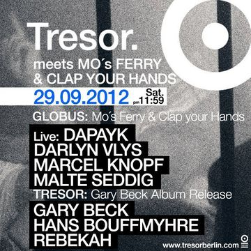 2012-09-29 - Mo's Ferry & Clap Your Hands, Tresor.jpg