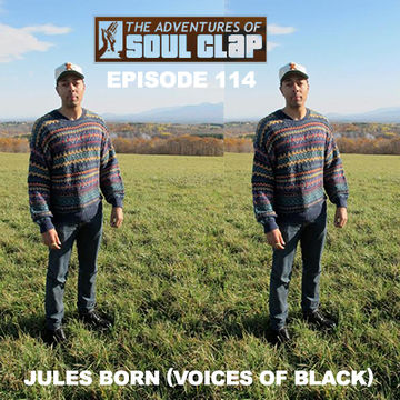 2014-03-07 - Jules Born - The Adventures Of Soul Clap 114.jpg