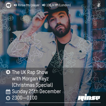 2016-12-25 - Morgan Keyz - The UK Rap Show, Rinse FM (Festive Throwback Special).jpg