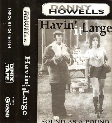 1995-06-30 Danny Howells - Havin' It Large Sound As A pound.jpg