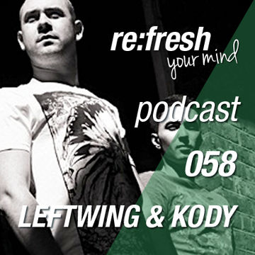 2012-12-03 - Leftwing & Kody - ReFresh Music Podcast 058.jpg