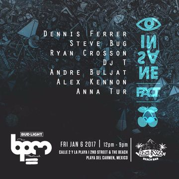 2017-01-06 - Pacha Insane & FACT, Wah Wah Beach Bar, The BPM Festival.jpg
