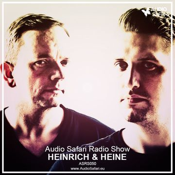 2015-07-28 - Heinrich & Heine - Audio Safari Radio Show 050.jpg