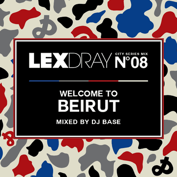 2013-06-10 - DJ Base - Lexdray City Series Mix Volume 8 Welcome To Beirut.png